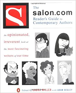 The salon readers guide to contemporary authors laura miller the salon readers guide to contemporary authors laura miller adam begley 9780140280883 amazon books fandeluxe Image collections