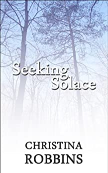 Seeking Solace by [Robbins, Christina]