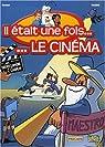 Ilétait une fois... Le cinéma, Tome 1 : Des frères Lumière à Charlie Chaplin par Georges