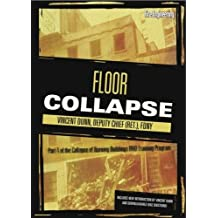 Collapse of Burning Buildings DVD Training Program: Collapse of Burning Buildings - Floor Collapse