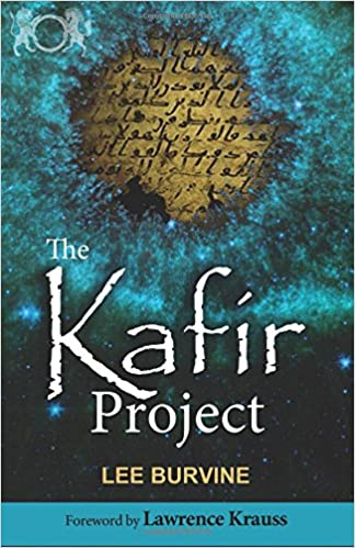 The Kafir Project - Lee Burvine (with Lawrence Krauss Foreword)