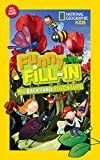 National Geographic Kids Funny Fill-in: My Backyard Adventure (NG Kids Funny Fill In)