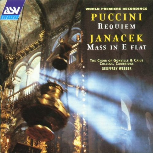 Puccini/Janacek: Sacred Choral Works (World Premiere of Requiem and Mass in E - Of Order Alcantara
