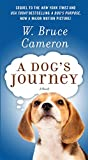 img - for A Dog's Journey: A Novel (A Dog's Purpose) book / textbook / text book