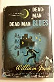 img - for DEAD MAN BLUES. book / textbook / text book