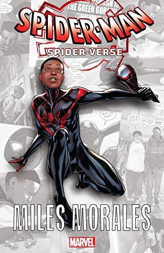 Spider-Man: Spider-Verse - Miles Morales (Spider-Man: Enter The Spider-Verse (2018) Book 1)