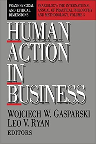 Amazon Com Human Action In Business Praxiological And