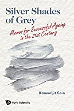 Silver Shades of Grey:Memos for Successful Ageing in the 21st Century (Social Issues Human Security)