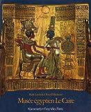 """Afficher """"Musée égyptien Le Caire"""""""