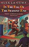 In the Fog of the Seasons' End (Heinemann African Writers Series)