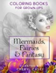 Mermaids, Fairies & Fantasy: Coloring...