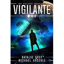 Vigilante (The Vigilante Chronicles Book 1)