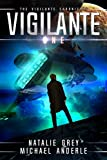 Vigilante (The Vigilante Chronicles Book 1)