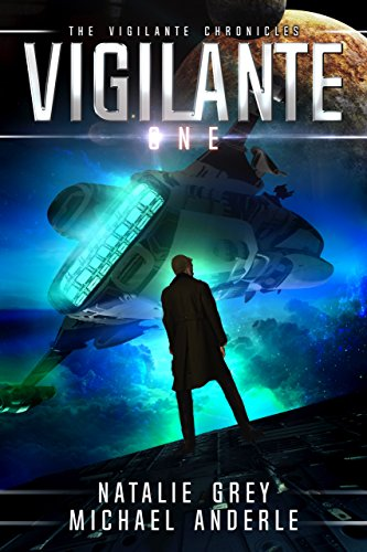 Vigilante (The Vigilante Chronicles Book 1) cover
