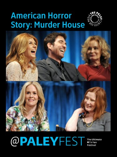American Horror Story  Murder House  Cast   Creators Live At Paleyfest