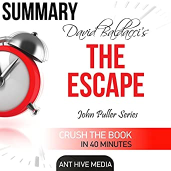 Amazon.com: David Baldacci's The Escape Summary & Review (Audible Audio Edition): Ant Hive Media