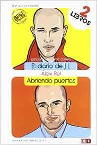 El diario de JL & Abriendo puertas: José Luis Rey Pérez