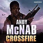 Crossfire: Nick Stone, Book 10 | Andy McNab