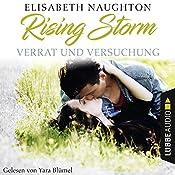 Verrat und Versuchung (Rising-Storm-Reihe 3) | Elisabeth Naughton
