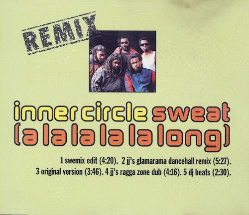 Inner Circle - Sweat (A La La La La Long) (Remix) - WEA - 4509-90831-2