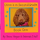 Chloe Is in Second Grade, Donna Vaquer, 0981812104