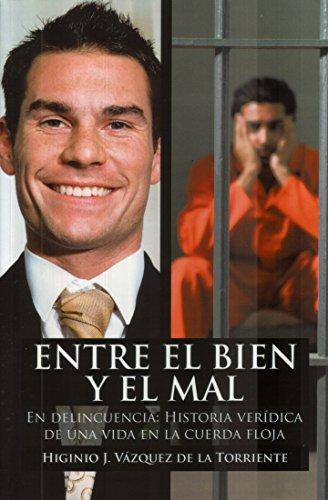 En Delincuencia: Entre el Bien y el Mal (Spanish Edition) by [de