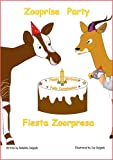 Zooprise Party / Fiesta Zoorpresa (Bilingual book) (English and Spanish Edition)