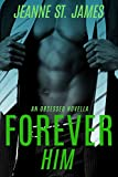 Forever Him (An Obsessed Novella)