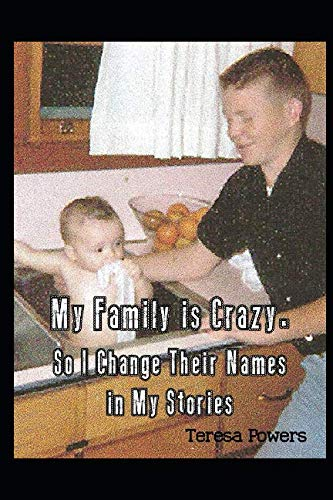 (My Family is Crazy So I Change Their Names in My Stories (The Redneck Fairy Tales of Shady Holler Trailer Park))