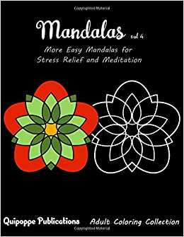 Mandalas vol 4: More Easy Mandalas for Stress Relief and Meditation
