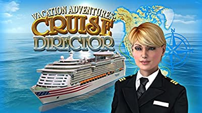 Vacation Adventures: Cruise Director [Download]
