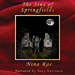 The Sins of Springfields | Nina Rae