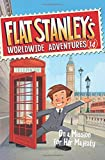 img - for Flat Stanley's Worldwide Adventures #14: On a Mission for Her Majesty book / textbook / text book