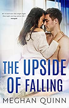 The Upside of Falling (The Blue Line Duet Book 1) by [Quinn, Meghan ]