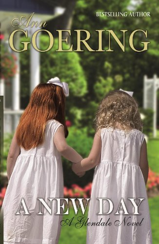 A New Day (The Glendale Series Book - For Women Glendale Two