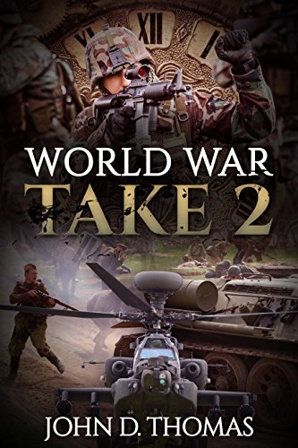 World War Take 2 by [Thomas, John D.]