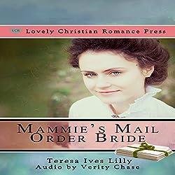 Mammie's Mail Order Bride (Sheriff Bride)