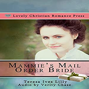 Mammie's Mail Order Bride (Sheriff Bride) Audiobook