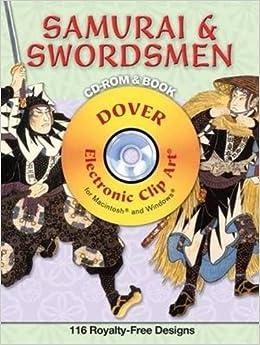 Book Samurai and Swordsmen CD-ROM and Book (Dover Electronic Clip Art)