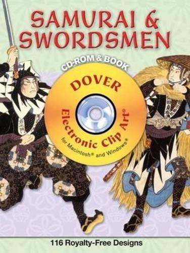 Samurai and Swordsmen CD-ROM and Book (Dover Electronic Clip Art) pdf