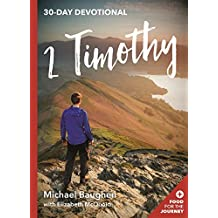 2 Timothy: 30 Day Devotional (Food for the Journey Keswick Devotionals)