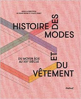 4da89f8164b9f Amazon.fr - Histoire des modes et du vêtement   Du Moyen Age au XXIe siècle  - Collectif