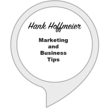 Hank's Marketing and Business Tips
