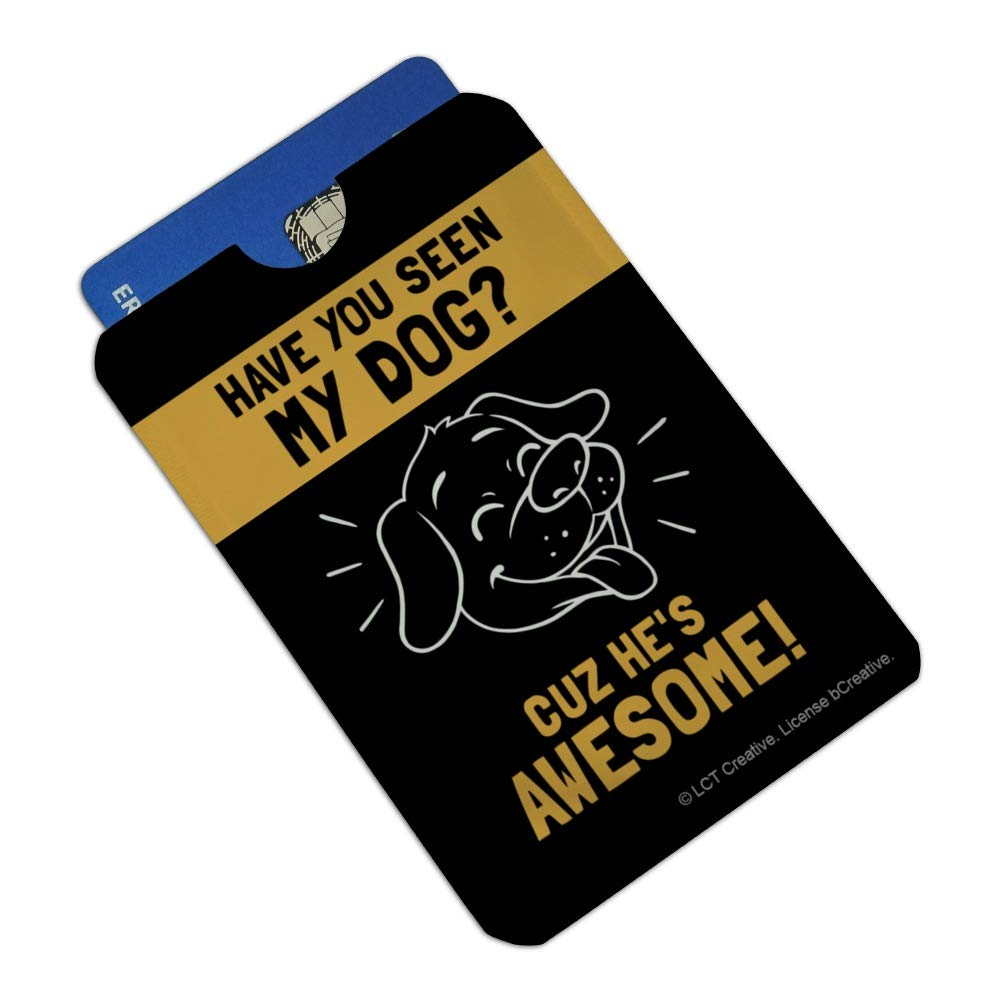 Have You Seen My Dog Cuz Hes Awesome Funny Humor Credit Card RFID Blocker Holder Protector Wallet Purse Sleeves Set of 4