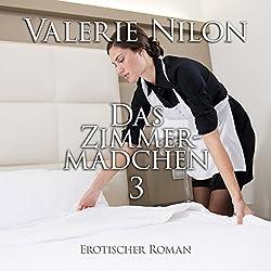 Das Zimmermädchen 3: Erotischer Roman