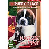Maggie and Max (The Puppy Place)