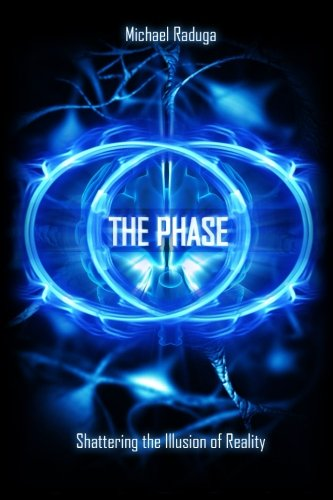 The Phase: Shattering the Illusion of Reality ()
