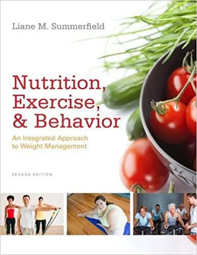 Nutrition Exercise And Behavior An Integrated Approach To Weight