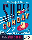 The New York Times Super Sunday Crosswords Volume 7: 50 Sunday Puzzles