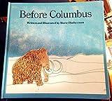 Before Columbus, Muriel Batherman, 0395300886